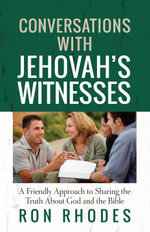 Conversations with Jehovah's Witnesses - Ron Rhodes
