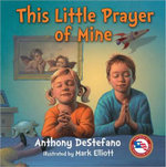 This Little Prayer of Mine - Anthony DeStefano