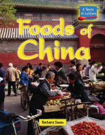 Foods of China : Foods of China - Barbara Sheen