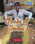 A Taste of Culture : Foods of India - Barbara Sheen