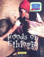Foods of Ethiopia : Foods of Ethiopia - Barbara Sheen