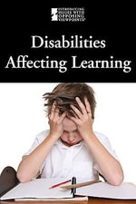 Disabilities Affecting Learning : DISABILITIES AFFECTING LEARNING -L