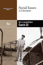 War in Joseph Heller's Catch-22 : WAR IN JOSEPH HELLERS CATCH 22 -P