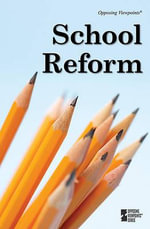 School Reform : SCHOOL VOUCHERS -P
