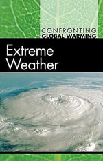 Extreme Weather : EXTREME WEATHER -L - Tom Streissguth