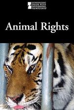 Animal Rights : ANIMAL RIGHTS -L - Lauri S Friedman