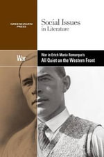 War in Erich Maria Remarque's All Quiet on the Western Front : Social Issues in Literature (Paperback)