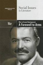 War in Hemingway's a Farewell to Arms