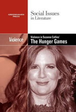 Violence in Suzanne Collins's the Hunger Games Trilogy