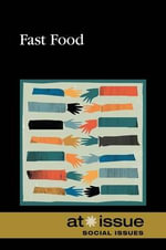 Fast Food : At Issue (Hardcover)