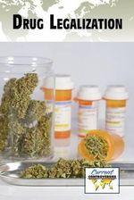 Drug Legalization : Current Controversies (Paperback)