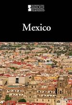 Mexico : Introducing Issues with Opposing Viewpoints