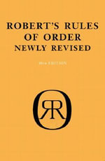 Robert's Rules of Order - Henry M. Robert