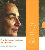The Feynman Lectures on Physics : Feynman on Mechanics and Feynman on Light v. 7 and v. 8 - Richard P. Feynman