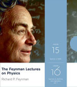 The Feynman Lectures on Physics : v. 15 and 16 - Richard P. Feynman