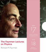 The Feynman Lectures on Physics : v. 17 & 18 - Richard P. Feynman