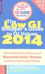 Low GI Shopper's Guide to GI values 2014 : New Glucose Revolutions - Dr. Jennie Brand-Miller