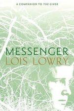 Messenger - Lois Lowry