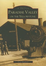 Paradise Valley on the Yellowstone - Doris Whithorn