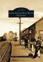 Long Island Rail Road Stations : The North West Company and the Fur Trade 1779-1821 - David D Morrison