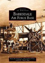 Barksdale Air Force Base - Shawn M Bohannon