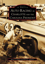 Auto Racing in Charlotte and the Carolina Piedmont : Coming Battle for Customer Information - Ryan L Sumner