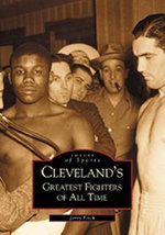 Cleveland's Greatest Fighters of All Time - Jerry Fitch