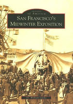 San Francisco's Midwinter Exposition - Dr William Lipsky