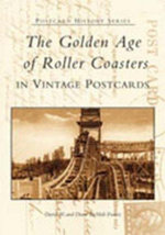 The Golden Age of Roller Coasters in Vintage Postcards : Postcard History - David W Diane