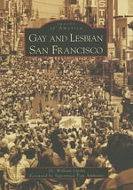 Gay and Lesbian San Francisco : Four Years at West Point - Dr William Lipsky