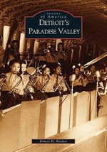 Detroit's Paradise Valley - Ernest Borden
