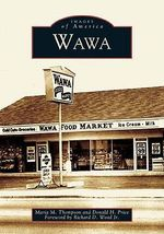 Wawa : A Corporate and Personal Journey of Survival - Maria M Thompson