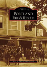 Portland Fire & Rescue - Brian K Johnson