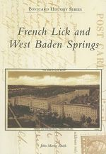 French Lick and West Baden Springs : Postcard History - John Martin Smith