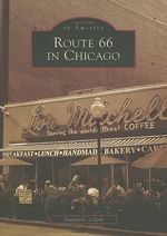 Route 66 in Chicago - David G Clark