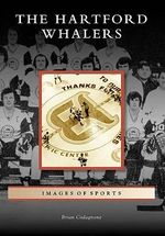 The Hartford Whalers : Secrets of the