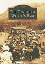The Tunbridge World's Fair : An Introduction for Technologists - Euclid Farnham