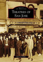 Theatres of San Jose : High-Performance Street Riding Techniques - Gary Lee Parks