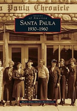 Santa Paula 1930-1960 : Poems of New Mexico - Mary Alice Orcutt Henderson