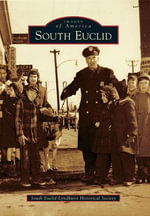 South Euclid : Images of America (Arcadia Publishing) - South Euclid-Lyndhurst Historical Society