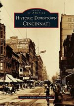 Historic Downtown Cincinnati - Kent Jones