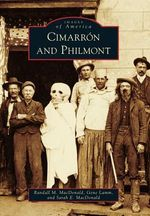 Cimarron and Philmont - Randall M MacDonald