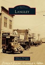 Langley : Images of America - Robert E Waterman