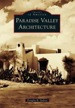 Paradise Valley Architecture - Douglas B Sydnor