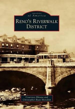 Reno's Riverwalk District - Courtney Rhiana