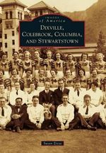 Dixville, Colebrook, Columbia, and Stewartstown - Susan Zizza