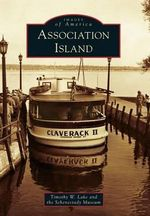 Association Island - Timothy W Lake