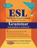ESL Grammar Intermediate/Advanced : Intermediate & Advanced - Mary Ellen Munoz Page