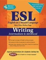 ESL Writing : Intermediate and Advanced - Mary Ellen Munoz Page