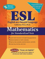 ESL Mathematics for Standardized Tests : A Review of the Issues - Catherine Price
